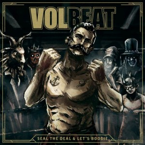 58949_Volbeat-seal-the-deal-lets-boogie-PRE-ORDER