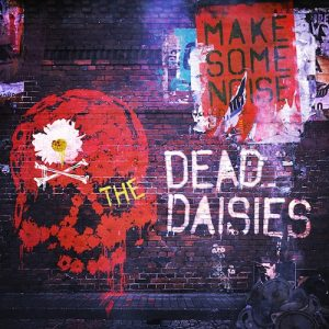thedeaddaisies-makesomenoise