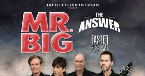 Mr Big, THe Answer y Faster Pussycat en España