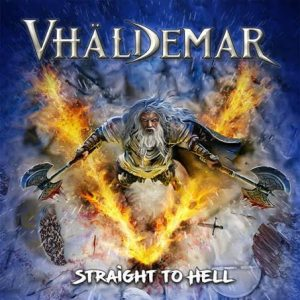 "VHÄLDEMAR-""Straight to Hell"""